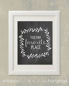 Together is My Favorite Place to Be / 8x10 digital art printable / chalkboard art