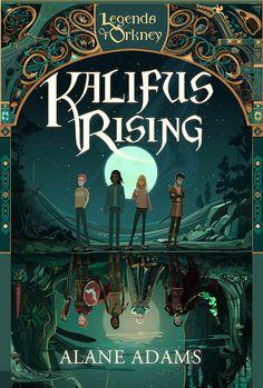 Kalifus Rising - Alane Adams