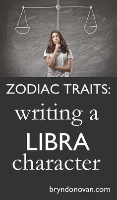 Zodiac Traits: Write a Libra Character! Creative Writing Prompts, Writing Advice, Writing Resources, Writing Help, Writing Skills, Writing A Book, Writing Ideas, Writer Tips, Writer Workshop