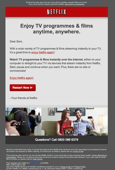 A nice example of a win-back email from Netflix. Nice and short, two text-link calls-to-action and one main call-to-action button at the bottom of the email.  It focuses purely on the benefits of the service to sell it - No ads, watch instantly. It'll be interesting to see if this approach changes to include offers or discounts to tempt an ex-customer back if they don't bite straight away.