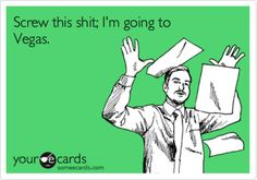 nursing school makes me want to say this....all the time