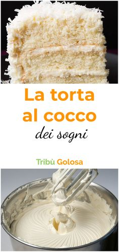 The coconut cake of dreams-La torta al cocco dei sogni This cake it is elegant and sophisticated. Soft and incredibly moist thanks to the You will change those who want to taste only a slice. The encore is insured! Sweet Recipes, Cake Recipes, Dessert Recipes, Köstliche Desserts, Delicious Desserts, Waffle Cookies, Torte Cake, New Cake, Coconut Recipes