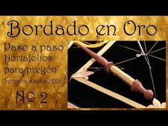 Bordado en oro - Portafolios pregón Semana Santa - YouTube