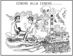 La vignetta che stai guardando vale 4 milioni di euro: quelli chiesti come risarcimento agli attivisti No Carbone in Calabria, che l'hanno diffusa per contrastare la costruzione di una centrale a Saline Joniche - Reggio Calabria). In questo momento sta iniziando il processo a loro carico, e noi siamo al loro fianco:  SE DENUNCIARE CHI INQUINA È UN REATO, SIAMO TUTTI COLPEVOLI. CONDIVIDI questa vignetta in SOLIDARIETA' con chi combatte per la propria salute e per l'ambiente!