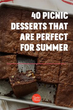 It's officially picnic season! And no summer spread is complete without a sweet treat at the end, so we've rounded up the most portable picnic desserts to pack in your basket. Picnic Dessert Recipes, Picnic Foods, Summer Desserts, Fun Desserts, Summer Recipes, Strawberry Oatmeal Bars, Summer Savory, What Recipe, Homemade Brownies
