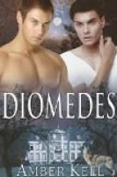 Diomedes by Amber Kell.  Estimated Reading Time: 98 minutes.