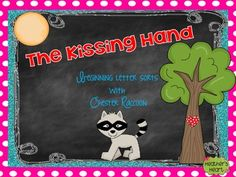Have fun with The Kissing Hand and Chester Raccoon with these beginning letter sorts. These activities are perfect for Back to School.