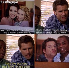 I have been on Pintrest for months now, and this is the first Psych reference I have seen. My family just got finished watching the entire series a week ago. Psych Memes, Psych Quotes, Psych Tv, Movie Quotes, Funny Memes, Hilarious, Memes Humor, Best Tv Shows, Best Shows Ever