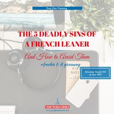 The 5 Deadly Sins of a French Learner #learnfrench #fle #fsl