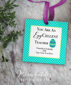 free printable easter teacher gift tags you 39 re an eggcellent teacher editable so you can. Black Bedroom Furniture Sets. Home Design Ideas