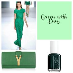 Color Palette: Green with Envy  Ellie Saab, YSL and Essie's Stylenomics