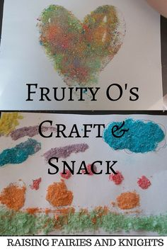 Fruity O's Craft & Snack - This great three-part activity to keep your kids busy.  Sorting by colour, practicing using a mortar & pestle, and painting with glue and the coloured dust.