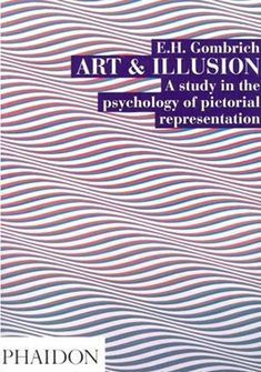 Art and Illusion by E.H. Gombrich- need to look this book up.  interesting... #BodyArtIllusions