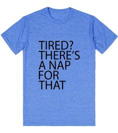 There Is A Nap For That