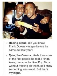 Tyler the Creator knows what's up.