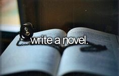 Done, sort of. Technically it wasn't a novel. It was a movie script. A novel for the eyes and ears. Before I die, I want to. Writing Memes, Writing Jobs, Writing Strategies, Bucket List Before I Die, Movie Scripts, One Day I Will, Summer Bucket, So Little Time, Wish