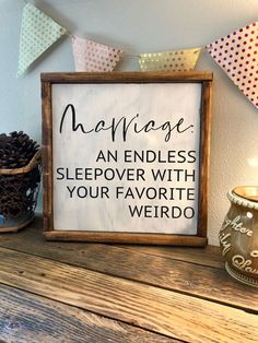 Future home Illustration - Marriage An Endless Sleepover Wood Sign Framed Wood Sign Home Wall Decor Farmhouse Sign 13 5 5 Home Wall Decor, Diy Home Decor, Home Decor Quotes, Living Room Wall Decor Diy, Home Sayings, Outside Wall Decor, Geek Home Decor, Wall Sayings, Funny Home Decor