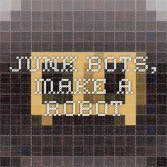 junk bots, make a robot Make A Robot, Science Games, Robot Kits, Your Child, Learning, How To Make, Studying, Teaching, Onderwijs