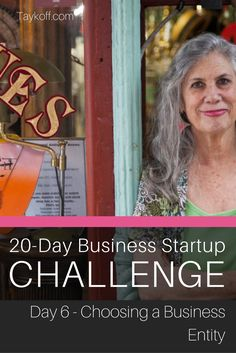 Day 6 of the Business Startup Challenge - Choosing your business entity. Discover your options to get your new business started right. startups, solopreneurs, work from home