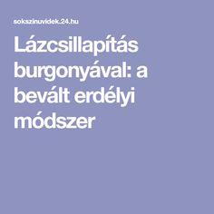 Lázcsillapítás burgonyával: a bevált erdélyi módszer