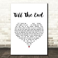 Vern Gosdin Till The End White Heart Song Lyric Art Print