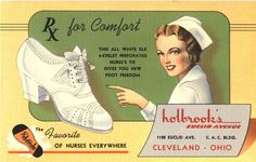 Prescription for Comfort, advertisement for nursing shoes, 1940s. A nurse in white smiles at viewer, and points towards a white heeled shoe.