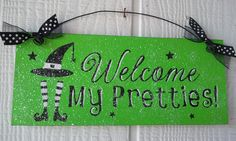 Halloween sign decor with glitter. Welcome my pretties