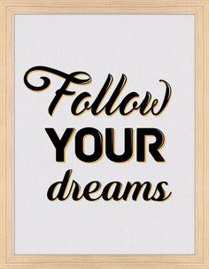Quadro Follow Your Dreams - On The Wall | Crie seu quadro com essa imagem…