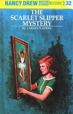 the scarlet slipper mystery the other Nancy Drew book I loved.
