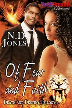 Tome Tender: Of Fear and Faith by N.D. Jones (Death and Destiny... 5 Star Review