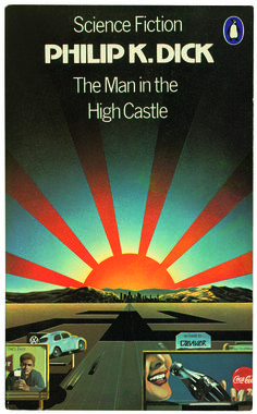 """Truth, she thought. As terrible as death. But harder to find."" From Philip K. Dick's science fiction masterpiece, The Man in the High Castle"