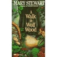 A Walk in Wolf Wood, Mary Stewart. I read this as a kid and loved it. It scared me to death but I loved it. Nature Music, Thriller Books, Kids Story Books, Mystery Books, Any Book, Book Nooks, Book Authors, Book Lists, Book Series