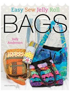 Easy Sew Jelly Roll Bags Book: This book is filled with eight fun and practical bags made with Handbag Patterns, Bag Patterns To Sew, Sewing Patterns Free, Free Sewing, Free Pattern, Diy Sewing Projects, Sewing Crafts, Tape Crafts, Sewing Tips