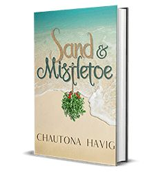 Sand & Mistletoe by Chautona Havig – Book Review, Preview