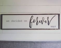 we decided on forever - above the bed sign [FREE SHIPPING!]