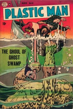 Plastic Man #40 (1953).  Cover art: Unknown.  Publisher: Quality Comics.  The Best UNDERWATER Comic Book Covers.  A collection of some of the top underwater comic book covers ever created - album by BATCAVE DWELLER!