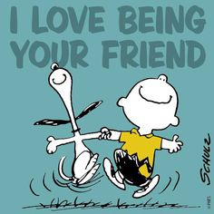 """""""I LOVE Being Your Friend!"""", Snoopy & Charlie Brown."""
