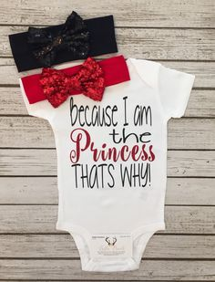 A personal favorite from my Etsy shop https://www.etsy.com/listing/472756211/baby-girl-clothes-because-i-am-the