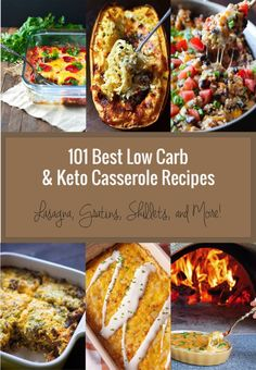 101 Best Low Carb & Keto Casserole Recipes the whole family will love!
