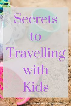 Find out our secrets to stress free travel with kids! From The Professional Mom Project