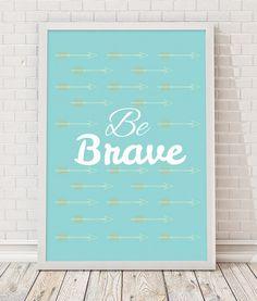 Obrazek A3 - be brave
