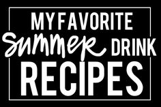 SHUTTERBEAN FAVORITE SUMMER DRINK RECIPES (all caps maintained)