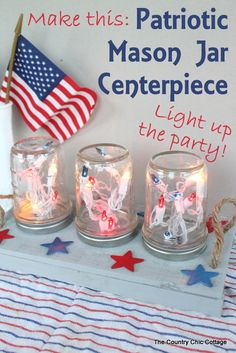 Patriotic Mason Jar Centerpiece for the Fourth of July -- make this centerpiece and light up your party in style!  A fun way to add string l...