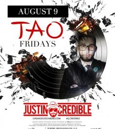 Tao Fridays w/ Justin Credible @ Tao ~on~ August 9