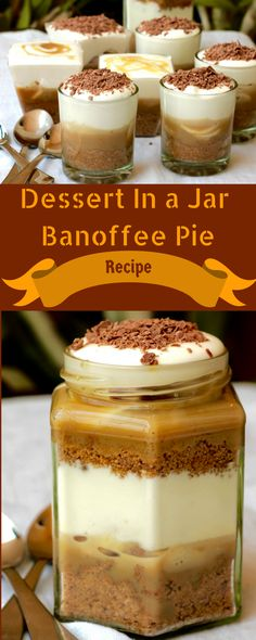 A recipe Banoffee Pie. Serve is as a Pie or single serve dessert. You can also make it as a Dessert in Jar and git it to your family and friends