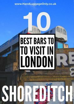 10 Unique Bars In Shoreditch, London - Hand Luggage Only - Travel, Food & Home Blog