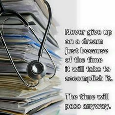 """""""By no means hand over on a dream simply due to the time it's going to take to perform it. motivation """"By no means hand over on a dream simply due to the time it's going to take to perform it. Nursing Student Quotes, Medical Quotes, Nurse Quotes, Nursing Students, Student Memes, Quotes Quotes, Life Quotes, Funny Quotes, Nursing School Motivation"""