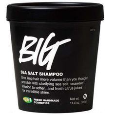 21 Lush Products That Actually Do What They Say - Big Sea Salt Shampoo adds tons of volume