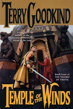✿ Temple of the Winds ~ Sword of Truth ~ by Terry Goodkind ✿