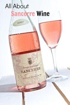 All About Sancerre Wine of the Loire Valley